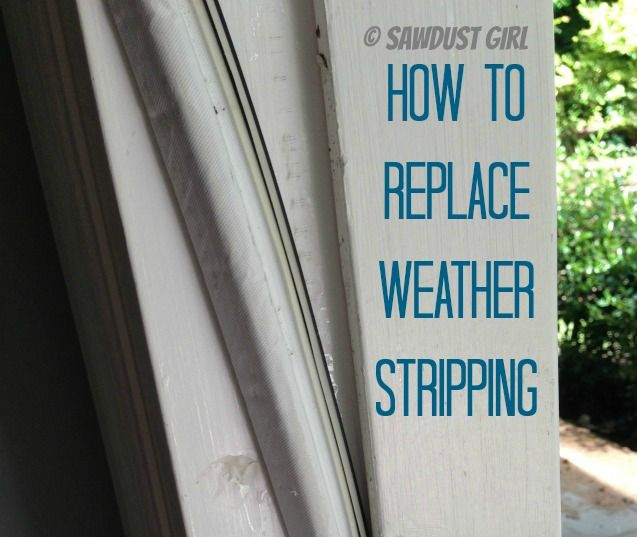 How To Replace Weather Stripping For The Home Sawdust