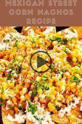 #Corn #Mexican #Nachos #Recipe #Street Mexican Street Corn Nachos Recipe - #mexican #nachos #recipe
