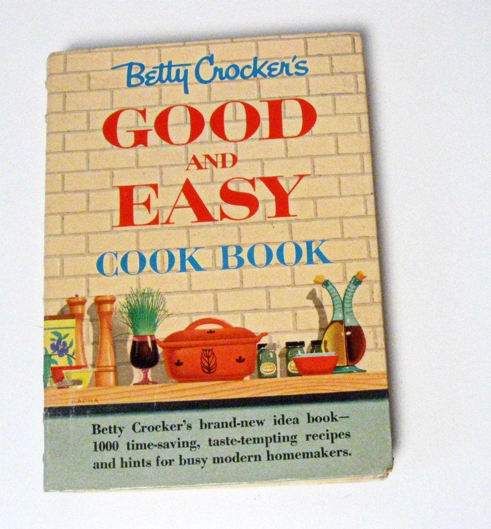 vintage betty crocker good and easy cookbook 1954. Black Bedroom Furniture Sets. Home Design Ideas