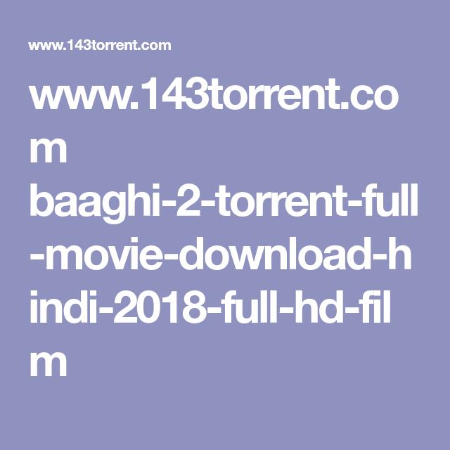 Baaghi 2 film torrent