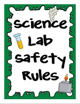 Science Lab Safety Posters For Elementary Students Science Lab Safety Teaching Science Safety Lab Safety