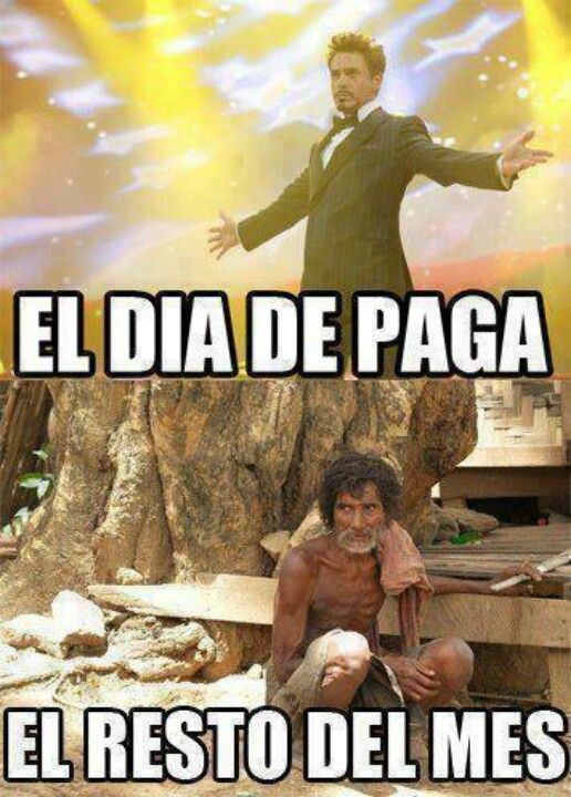 Payday Rest Of The Month Memes En Espanol Memes Funny Faces Funny Pictures For Kids