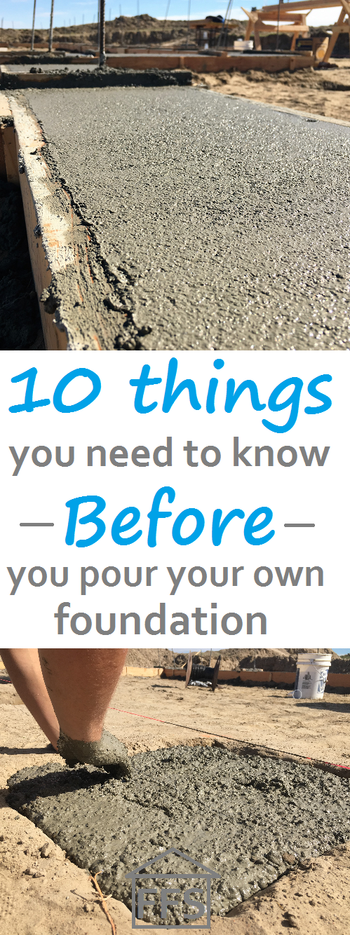 10 things you need to know before you pour your own foundation. How to build
