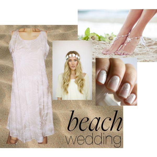 """Indie Beach Wedding"" on Polyvore --We LOVE this beach wedding look! The barefoot sandals pair perfectly with the wedding dress! #Wedding #WeddingDress #Fashion #Beach #BeachWedding #BrideToBe #Bride #IndieFashion #IndieWedding #WeddingIdeas"