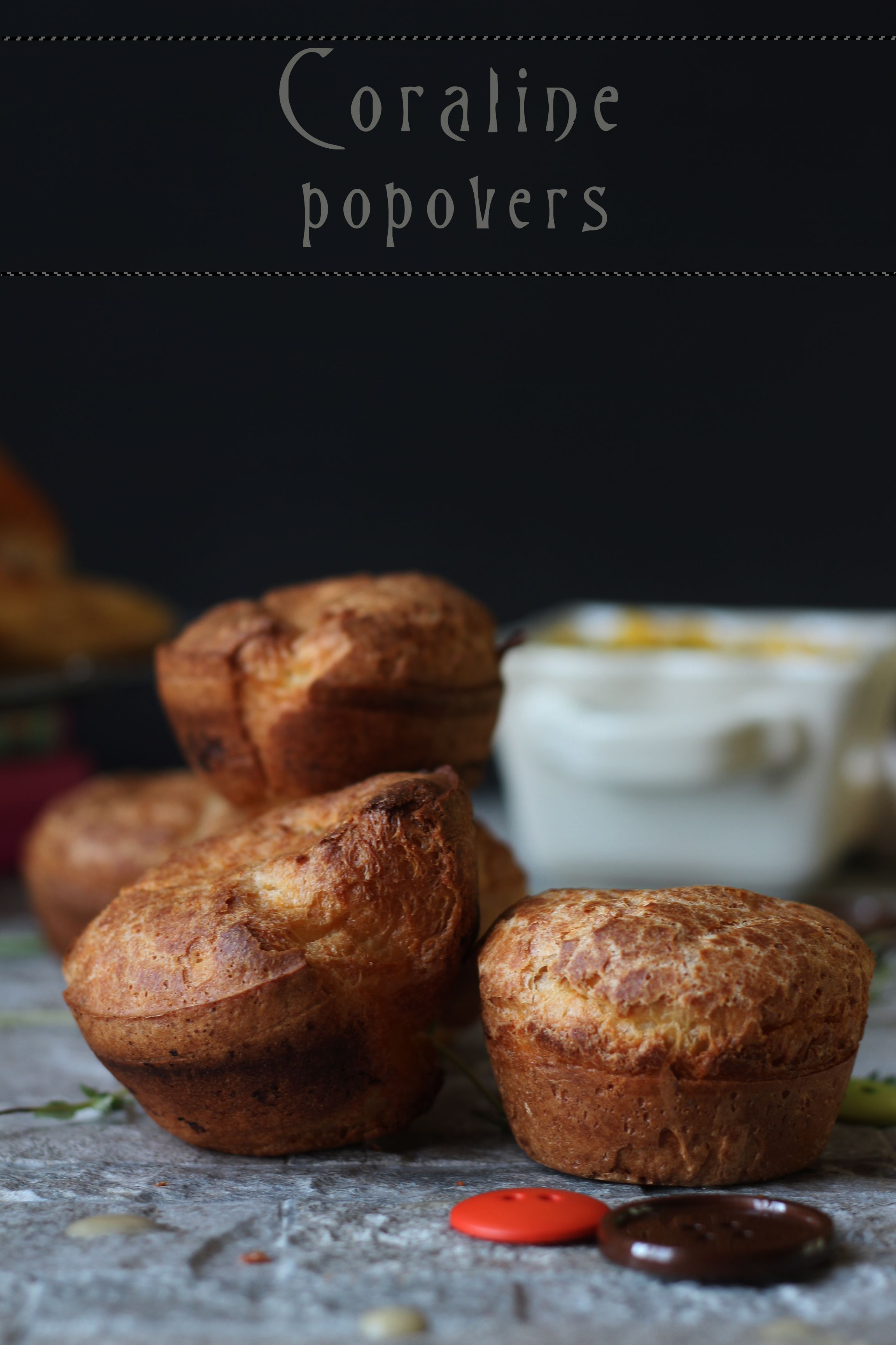 Coraline Popovers Feast Of Starlight Welcome Home Cakes Food Popovers