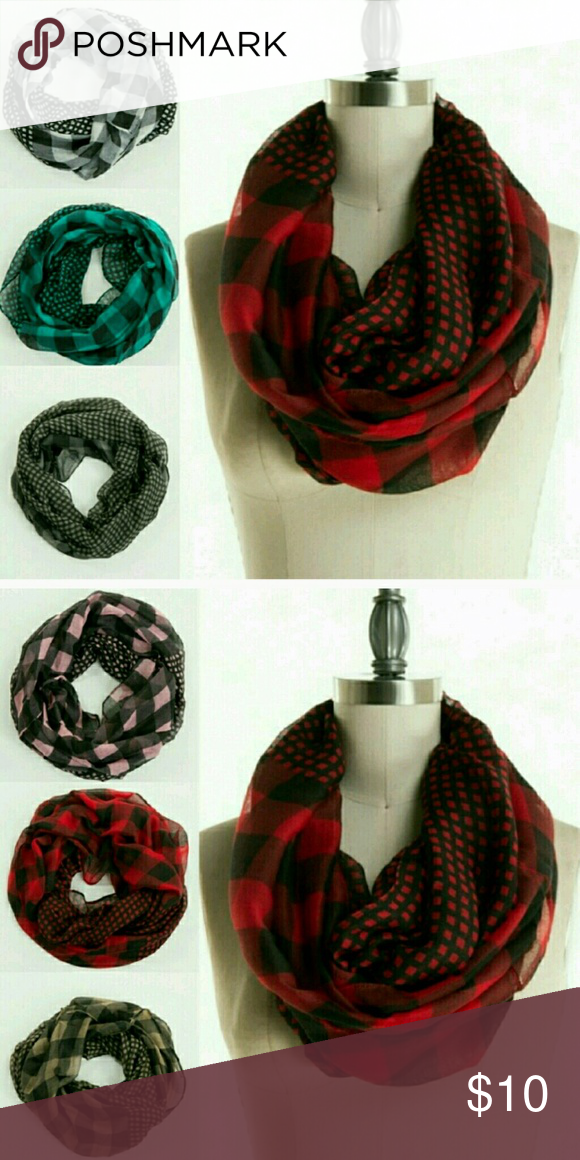 Plaid Infinity Scarf Plaid Infinity Scarf 100% polyester. Great addition to any wardrobe, stylish yet functional. Made is China *Assorted colors * At this time 2 of each color available, will update as they sell. Accessories Scarves & Wraps