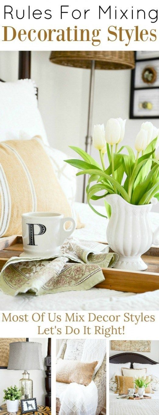 7 TIPS FOR MIXING DECORATING STYLES | AMAZING HOMES | Decor ...