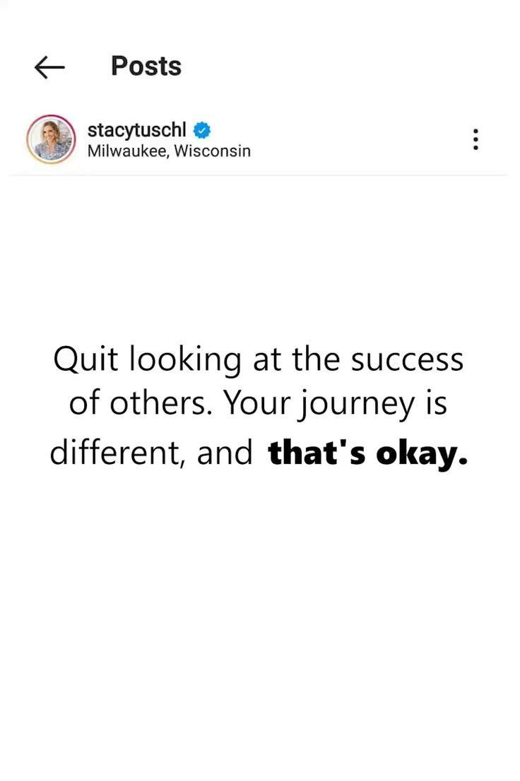 'Your journey is different and that's okay'