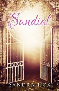 Bright Light Books Alluring Book Cover For Sundial Shows Ornate White Gates Partially Open With Review
