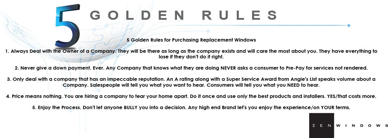 Here Are The 5 Golden Rules For Buying Replacement Windows Call Or Email Zen Windows Colorado For A Free Online Qu Window Replacement Golden Rule Replacement