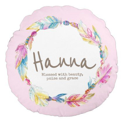 Feather Watercolor Name Meaning Hanna Round Pillow Zazzle Com