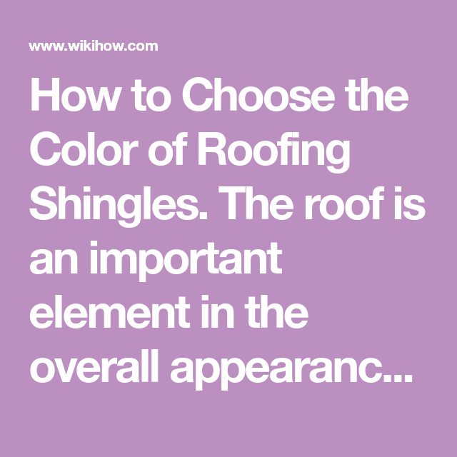 Best Choose The Color Of Roofing Shingles Shingle Colors 400 x 300