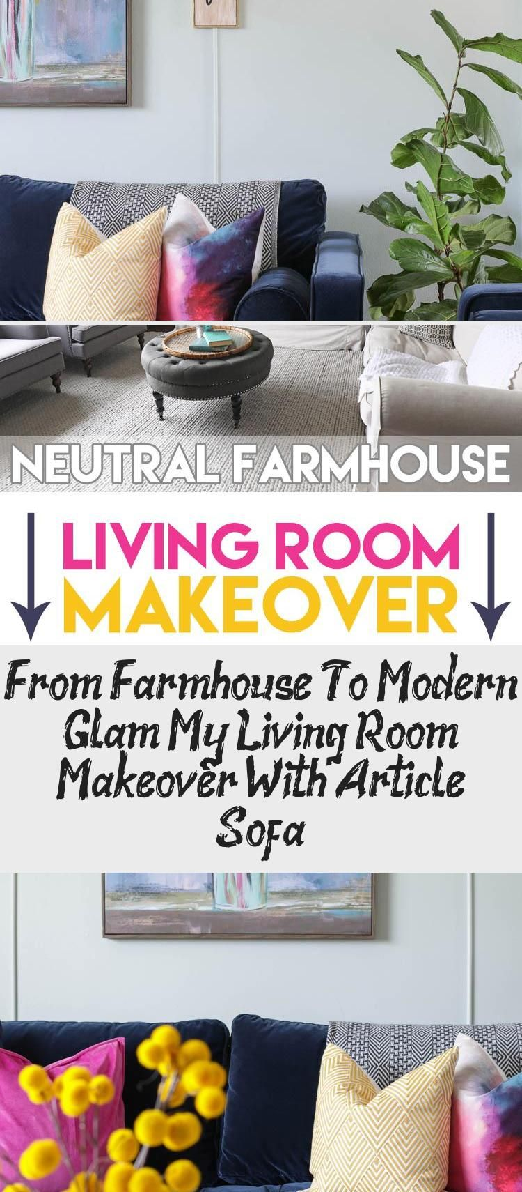 From Farmhouse To Modern Glam: My Living Room Makeover With Article Sofa – İnformation Decor