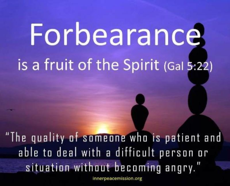 Prayers For The Week: Fruit Of The Spirit   Forbearance