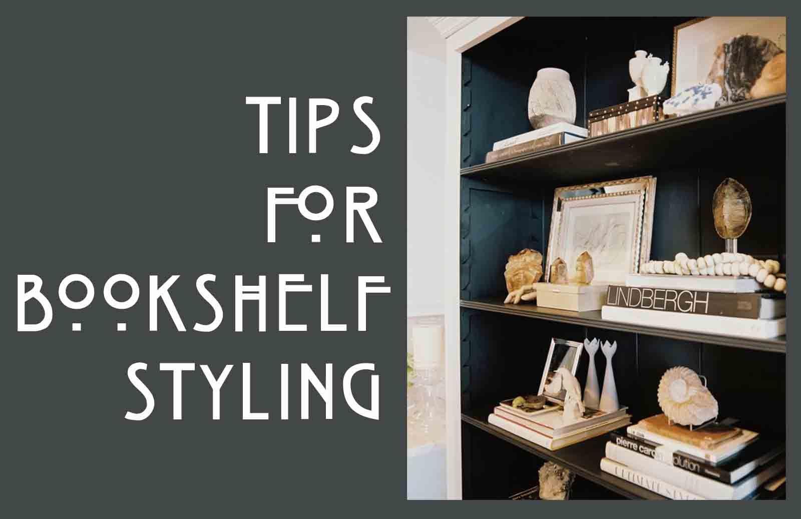Tips for styling bookshelves | All in the Details ...