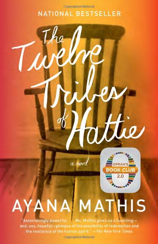 Amazon Com The Twelve Tribes Of Hattie 9780307949707 Ayana Mathis Books Oprahs Book Club Good Books Books