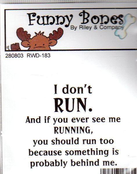 New Cling Riley & Company Funny Bones Rubber Stamp I DON'T RUN U SHOULD RUN #RileyCo #clingmount