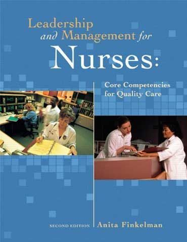 Leadership and Management for Nurses Core Competencies for