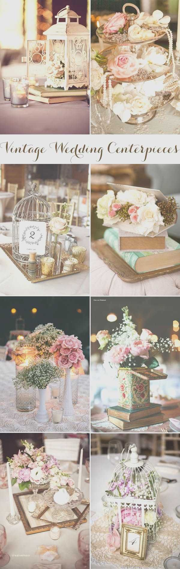 Awesome Vintage Wedding Ideas On A Budget Update Pinterest Centerpieces And