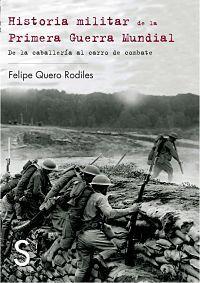 Historia militar de la Primera Guerra Mundial. Ed. Papel.