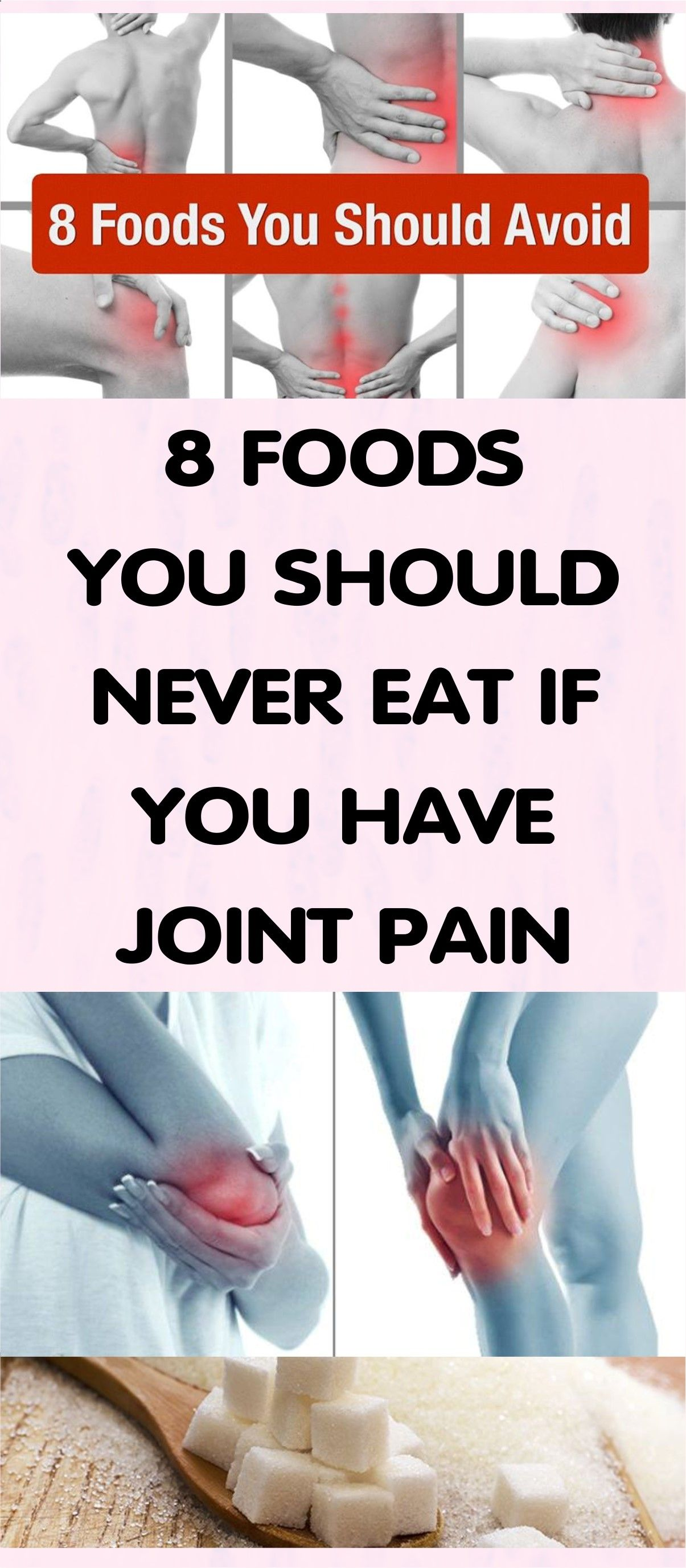 The Following Foods Should Be Avoided In Order To Soothe The Joint Pain And Its