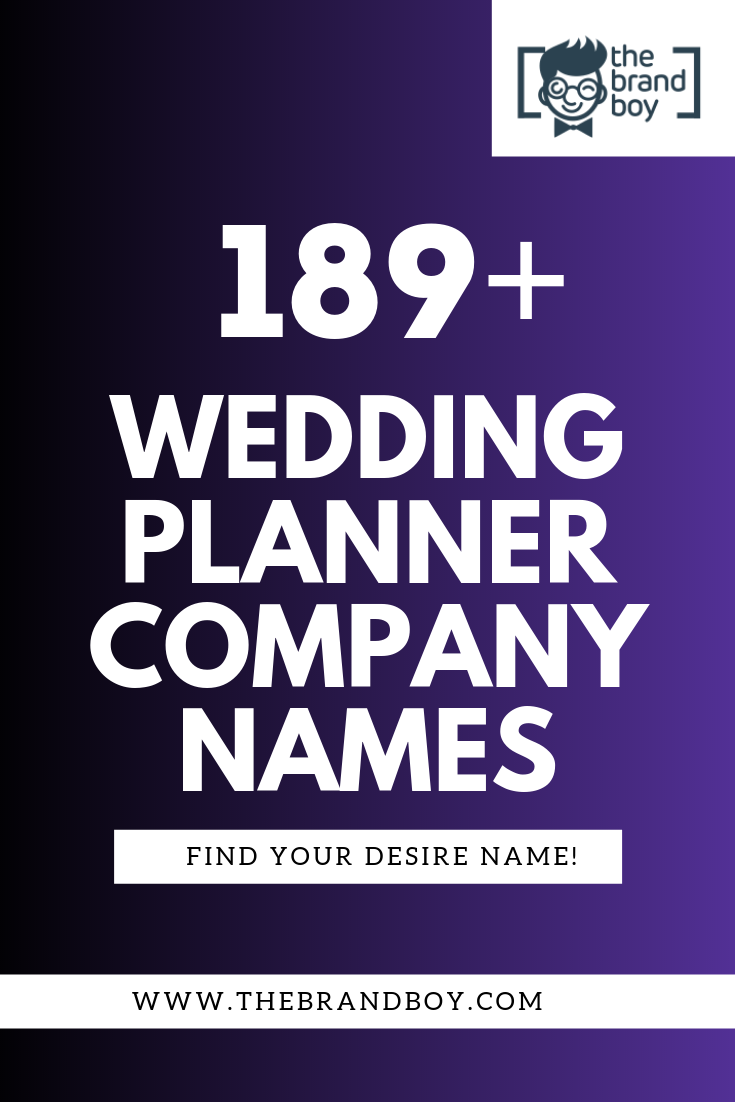 Catchy Wedding Planning Company Names