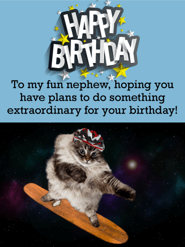 If Your Nephew Loves To Have Fun Then This Birthday Card