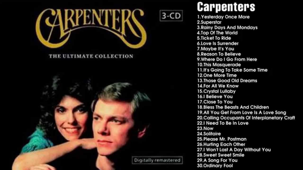 Carpenters Ultimate Collection: Best Songs Of The Carpenters