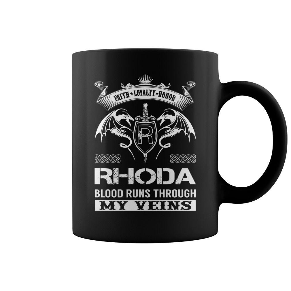 Faith Loyalty Honor RHODA Blood Runs Through My Veins Name Mug #Rhoda
