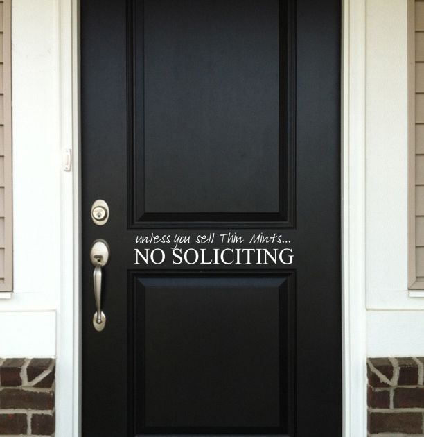 No Soliciting Unless You/'re A Kid Vinyl Door Decal Home House Quote