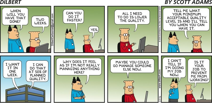 Boss When will you have that done? Dilbert Two weeks