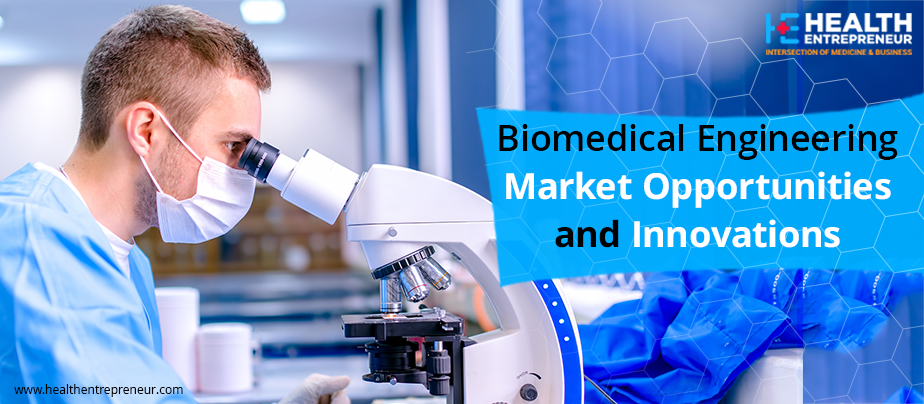 Market For Biomedical Engineering Services Is Growing