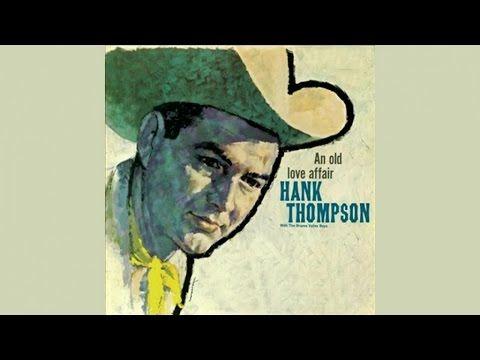 Hank Thompson - An Old Love Affair- Full Album