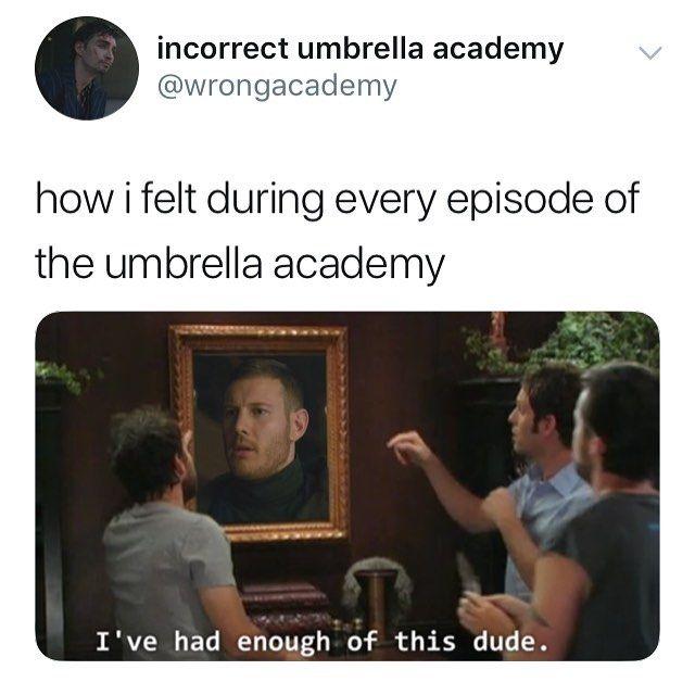 Pin By Sophia On Umbrella Academy Funny Umbrella Umbrella Funny Memes