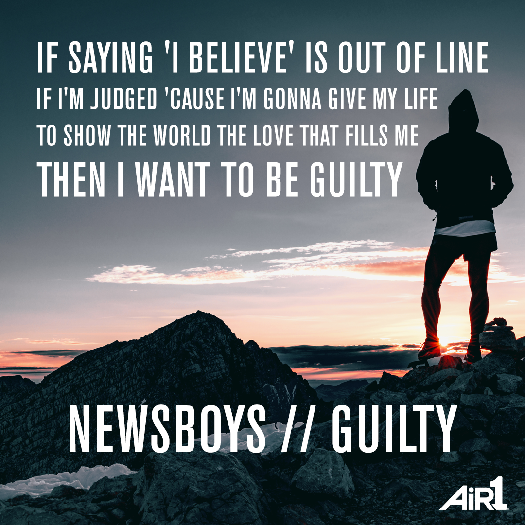 Song Lyric Quotes: Newsboys // Guilty