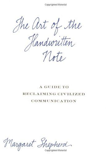 The Art of the Handwritten Note: A Guide to Reclaiming