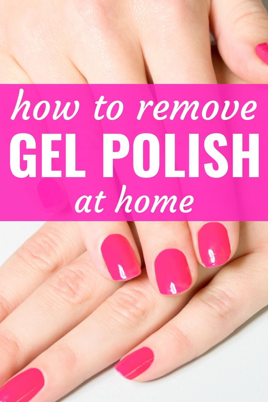 How to remove gel polish at home easy gel nail polish