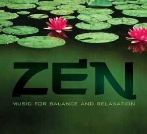 Zen – Music for Balance and Relaxation