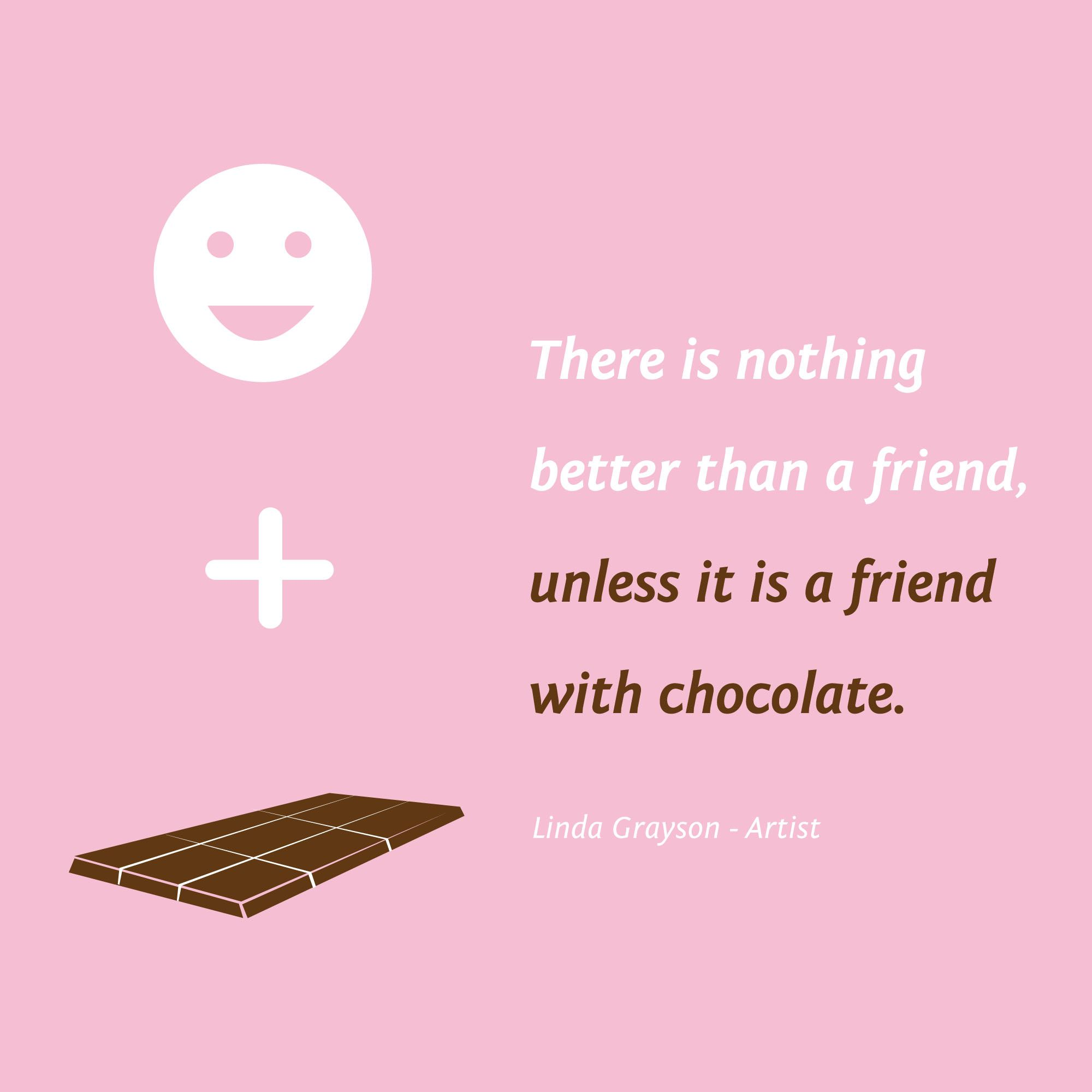 Friends Chocolate Friendship Quote Friendship Sister Quotes Friends Quotes Friendship Quotes