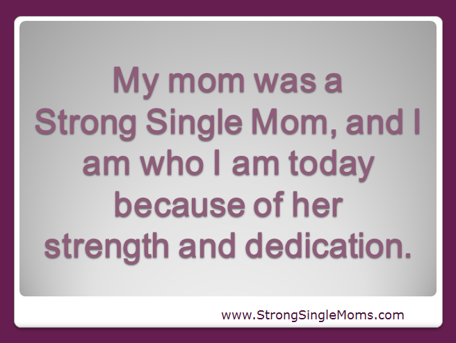 Single moms strong single moms adult child will say strong were you raised by a strong single mom let us know and honor her in the comments thank you all the moms ccuart Gallery