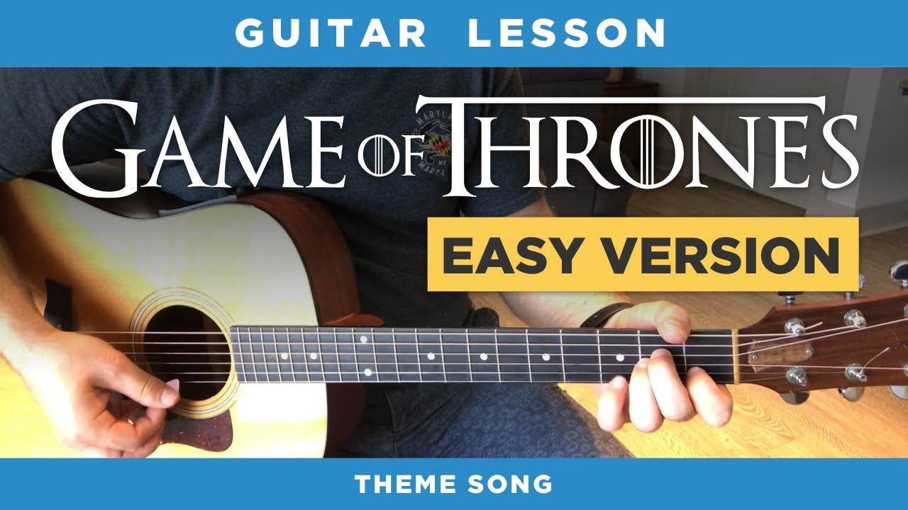 Game Of Thrones Easy Guitar Lesson Theme Song No Capo