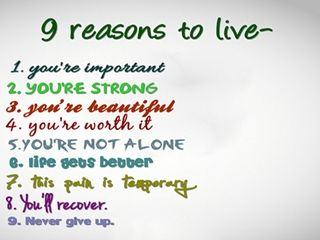9 reasons to live