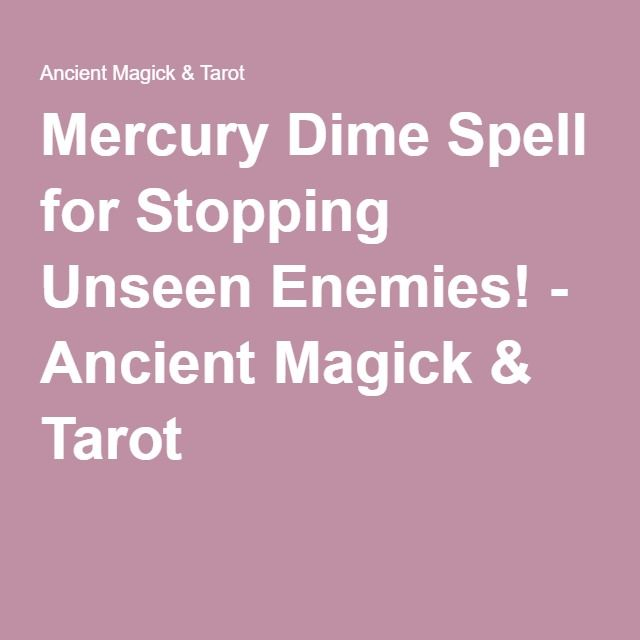 Mercury Dime Spell for Stopping Unseen Enemies! - Ancient Magick & Tarot