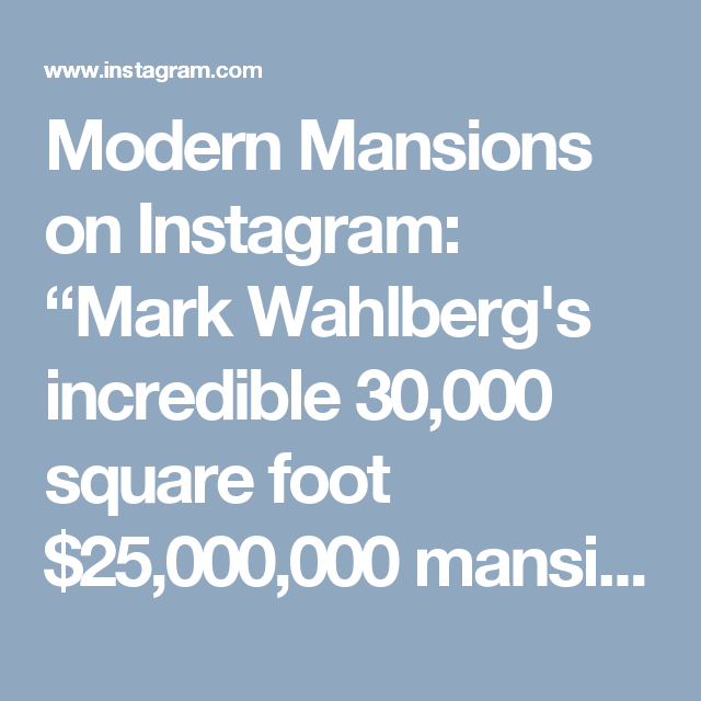"Modern Mansions on Instagram: ""Mark Wahlberg's incredible 30,000 square foot $25,000,000 mansion in Beverly Hills 😱 ▬▬▬▬▬▬▬▬▬▬▬▬▬▬▬▬▬▬▬▬ ➕ Follow @MegaHomes For…"""