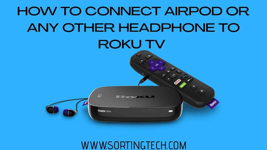 How To Connect Airpods To Roku Tv Simple Steps Roku Wireless Networking Connection
