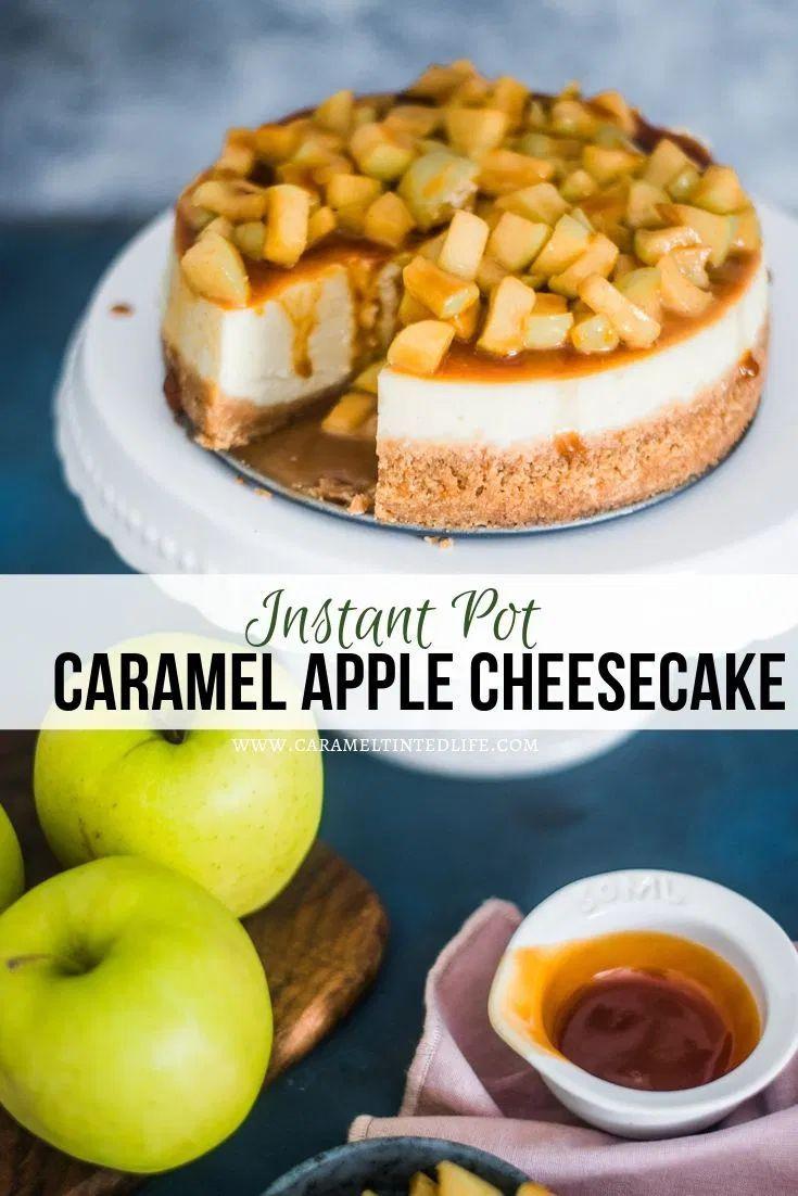 Instant Pot Caramel Apple Cheesecake #caramelapplecheesecake
