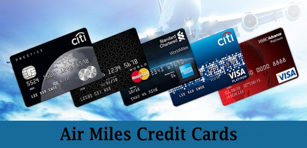Air Mile Credit Card Air Miles Credit Cards Features Rewards