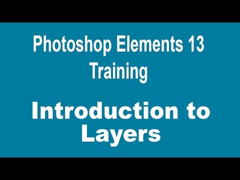 ▶ How to Use Layers in Photoshop Elements 13 - Part 1 - Introduction to Layers - YouTube