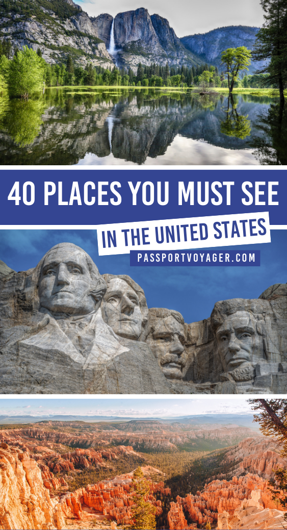 40 Places You Must See In The USA