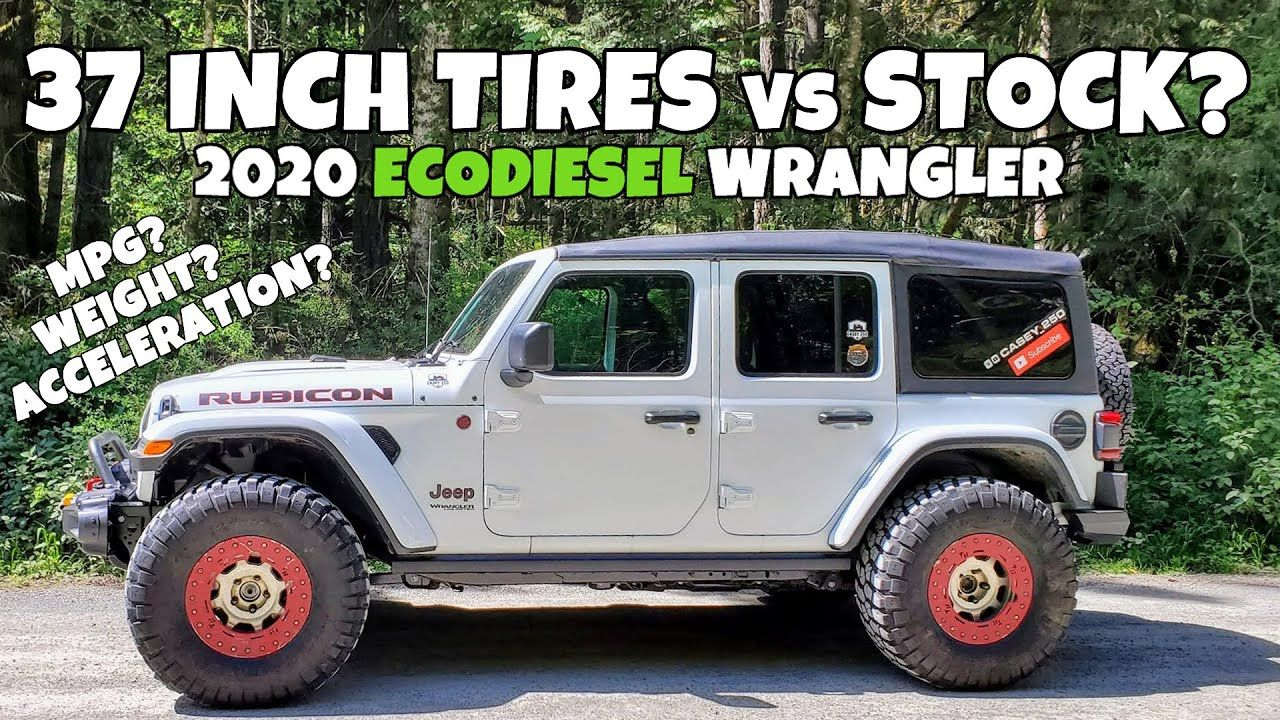 37 Inch Tires Vs Stock On Ecodiesel 2020 Jeep Wrangler Jl Rubicon Fuel Jeep Wrangler Wrangler Jl Jeep